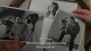 Chris Rea - She's Gonna Change Everything (Parting Shots)