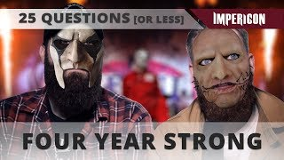 25 Questions With Four Year Strong