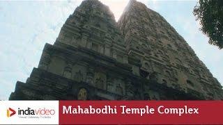 Mahabodhi Temple Complex, Bodh Gaya