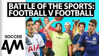 Soccer AM - Football V Football Challenge