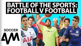Soccer AM - Football V Football Challenge