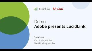 DEMO: Adobe presents LucidLink
