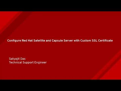 Configuring Red Hat Satellite and Capsule Server with a Custom ...