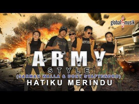 , title : 'Army Style - Hatiku Merindu (Official Music Video)'
