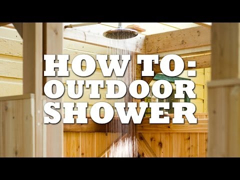 Build A DIY Outdoor Shower To Enjoy The Great Outdoors