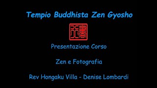 Incontro di presentazione Zen e Fotografia