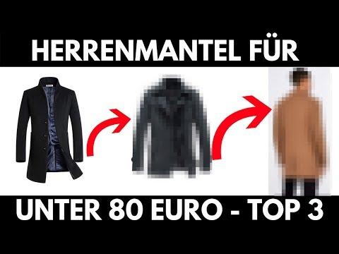 Herrenmantel / Herren Mantel - Herren Wintermäntel 2018 - Top 3 UNTER 80  Euro!