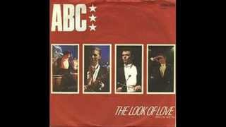 ABC - THE LOOK OF LOVE - THE LOOK OF LOVE (VERSION)