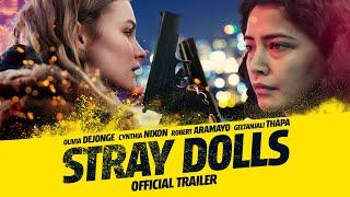 Stray Dolls (2019) Video