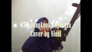 Gambar cover BTS Jungkook-Euphoria [Acoustic ver.with ENGLISH Lyric] | Cover by Niosi (Semi-Live Cover)