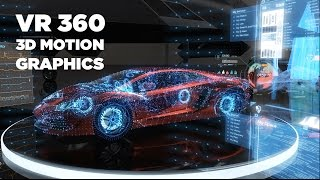 Hi-Tech 3D Motion Graphics | 360 Video 4K