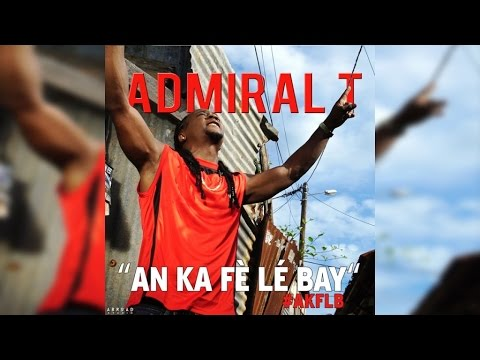 Admiral T – AN KA FÈ LÉ BAY (Video clip)