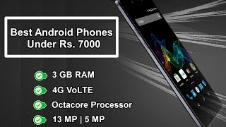 Best Smartphones Under Rs  7000  New Updated
