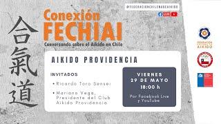 Conexión Fechiai, conversando sobre el Aikido en Chile / Aikido Providencia