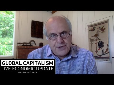 Global Capitalism: As US Capitalism Shakes, US Socialism Renews [July 2020]