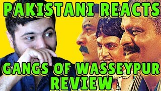 Pakistani Reacts to Gangs Of Wasseypur Trailer + Review