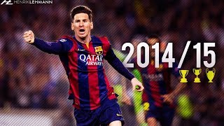 Lionel Messi ● 201415 ● Goals, Skills & Assists