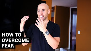 How To Overcome Fear And Anxiety In 30 Seconds