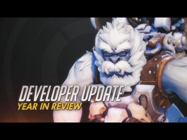 Developer Update | Year in Review | Overwatch
