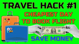 Cheapest Days to Book Flights | Travel Hacks 2020