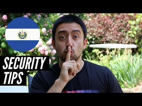 El Salvador Safety and Security Tips - Is El Salvador Safe in 2019?