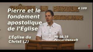 LE FONDEMENT APOSTOLIQUE DE L'ÉGLISE