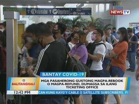 [GMA]  BT: Mga pasaherong gustong magpa-rebook o magpa-refund, dumagsa sa ilang ticketing office