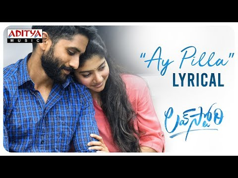 Ay Pilla Lyrical Song - Love Story