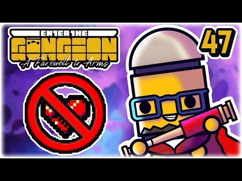 No Hit Run? | Part 47 | Let's Play: Enter the Gungeon: Farewell to Arms | PC Gameplay