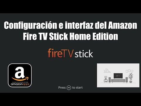 Configuración e interfaz del Amazon Fire TV Stick Home Edition