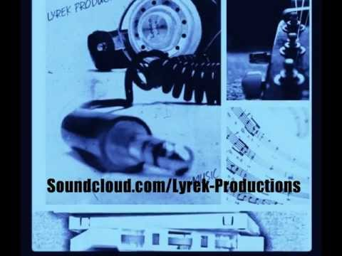LyrekProductions-Lay Back and Listen