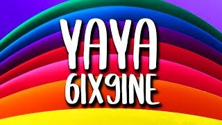 6IX9INE Sixnine - YAYA (Letra/Lyrics)  #Yaya #SixNine #Letra #Lyrics