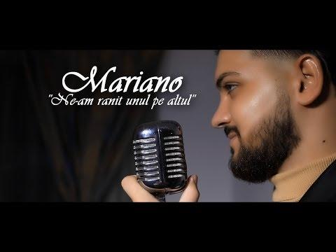 Mariano – Ne-am ranit unul pe altul Video