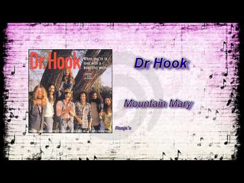 """Dr Hook  -  """"Mountain Mary"""""""