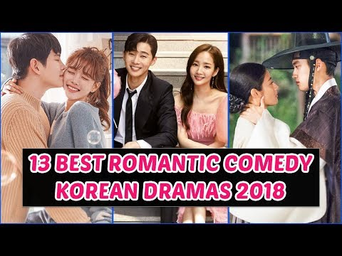 13 best romantic comedy korean dramas 2018 you need to watch