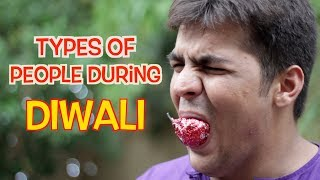 Types Of People During Diwali | Ashish Chanchlani