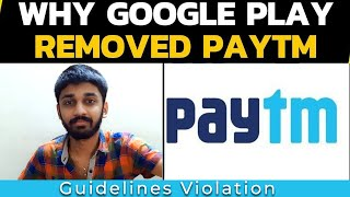 Google Removes 💰 Paytm app 💰 from ▶️ Playstore ▶️ due to 'Guidelines Violation' | TECHBYTES