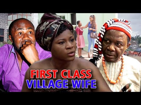First Class Village Wife Season 1 & 2 - ( Destiny Etiko ) 2019 Latest Nigerian Movie