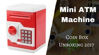 U.N.B.O.X.I.N.G | kids save money with new - Mini ATM Machine Coin Box Unboxing 2017