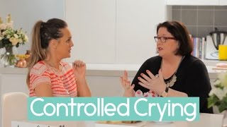 Controlled Crying: Midwife Cath's Tips & Tricks