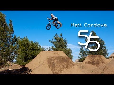 BMX: Matt Cordova - 5 for 5