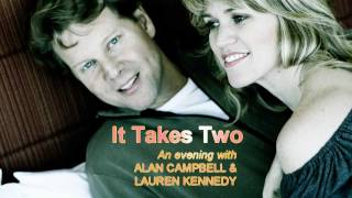 IT TAKES TWO: An Evening with Lauren Kennedy & Alan Campbell
