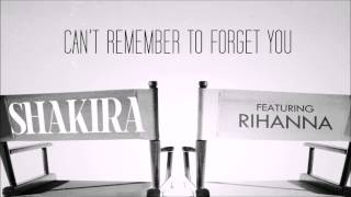 Shakira ft Rihanna - Can't Remember To Forget You Lyrics