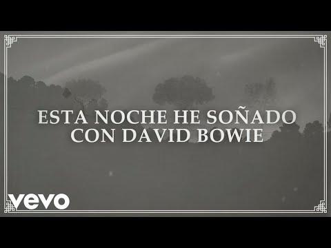 Letra Esta Noche He Soñado Con David Bowie Manolo García