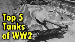 Top 5 Tanks Of WW2
