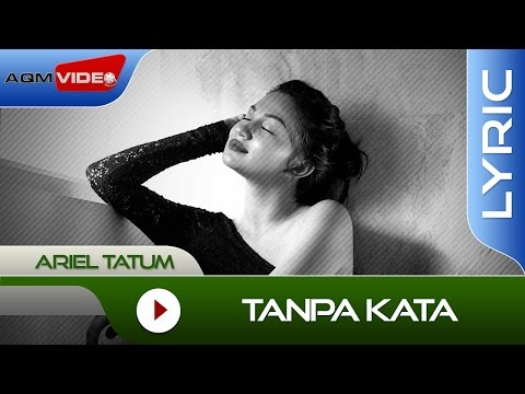 Ariel Tatum - Tanpa Kata | Official Lyric Video