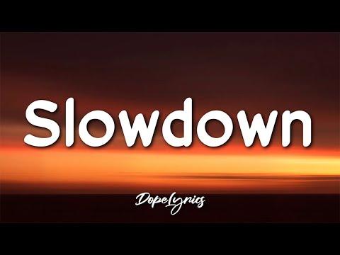 AALPHAOTEGAA - Slowdown (Lyrics) 🎵
