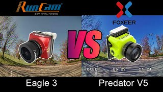 FPV Camera Comparison - Runcam Eagle 3 VS Foxeer Predator V5