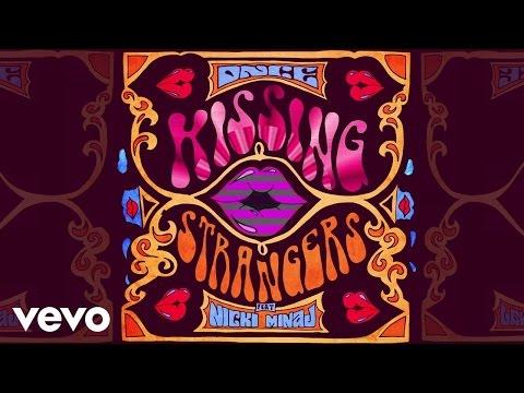 , title : 'DNCE - Kissing Strangers (Audio) ft. Nicki Minaj'