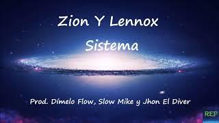 Zion Y Lennox   Sistema